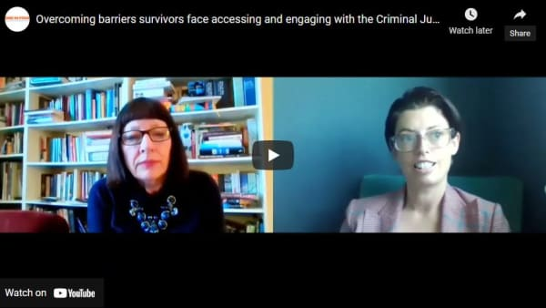 Overcoming barriers survivors face accessing and engaging with the Criminal Justice System
